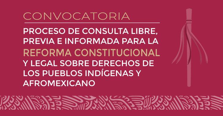 consulta-reforma-constitucional-pueblos-indigenas-afromexicano.jpg