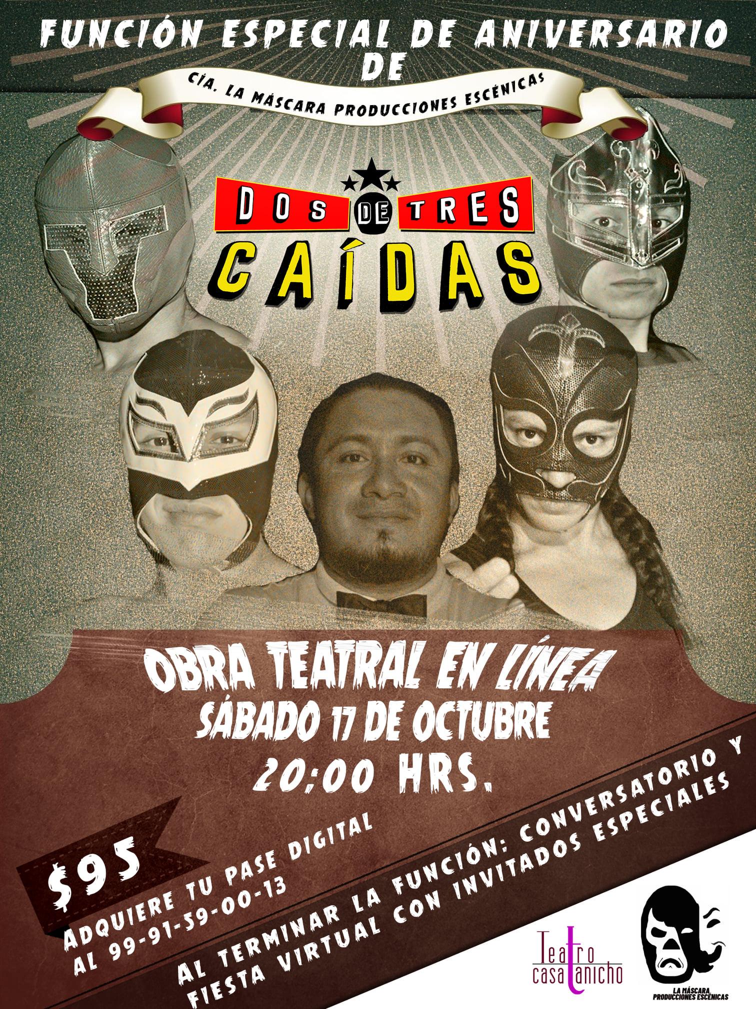«Dos de tres caídas» una obra teatral que busca revivir la lucha libre mexicana