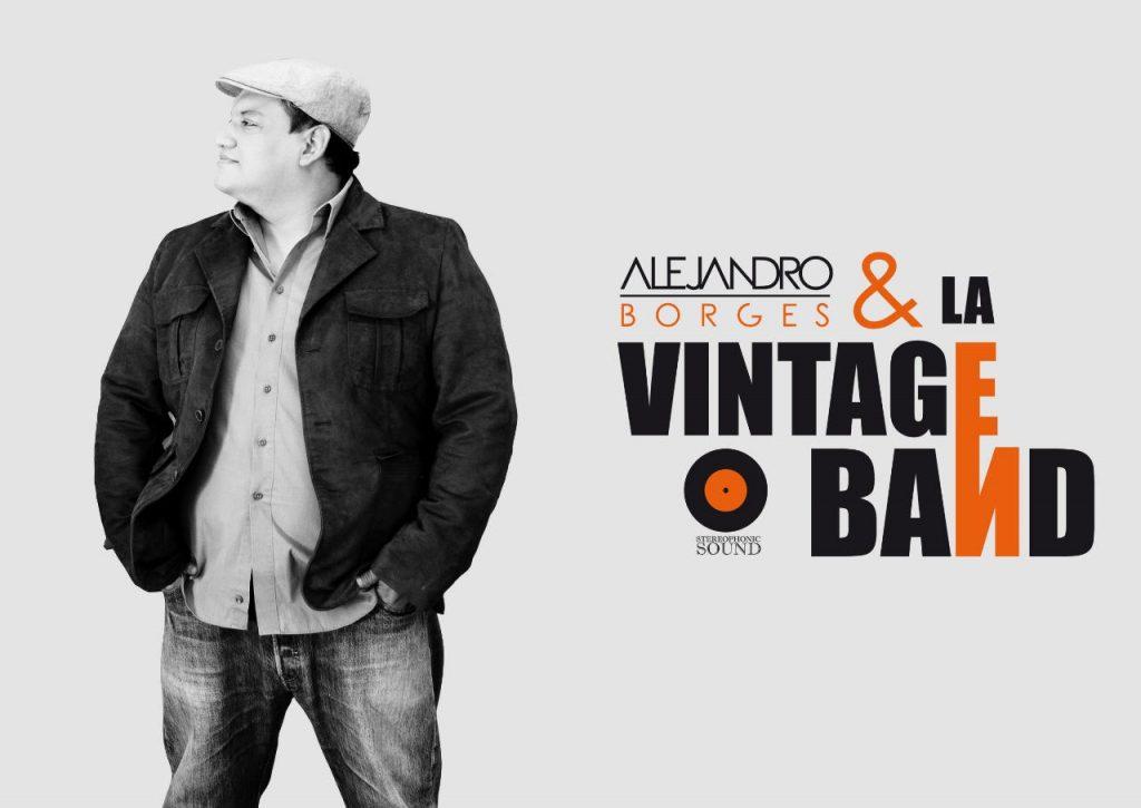 El Cantautor Alejandro Borges y la Vintage Band presentarán un concierto vía streaming este Miércoles 12 de mayo desde el Centro